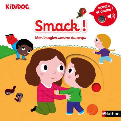 SMACK ! - MON IMAGIER SONORE DU CORPS