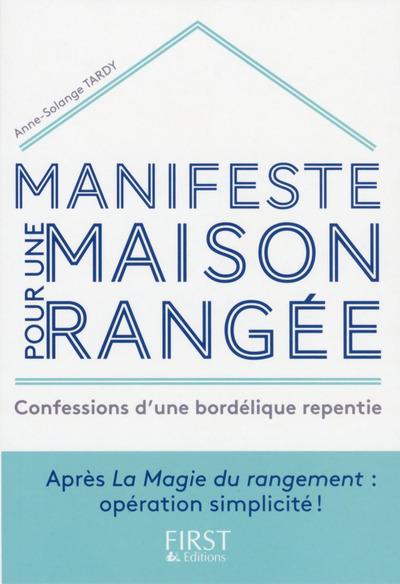 MANIFESTE POUR UNE MAISON RANGEE