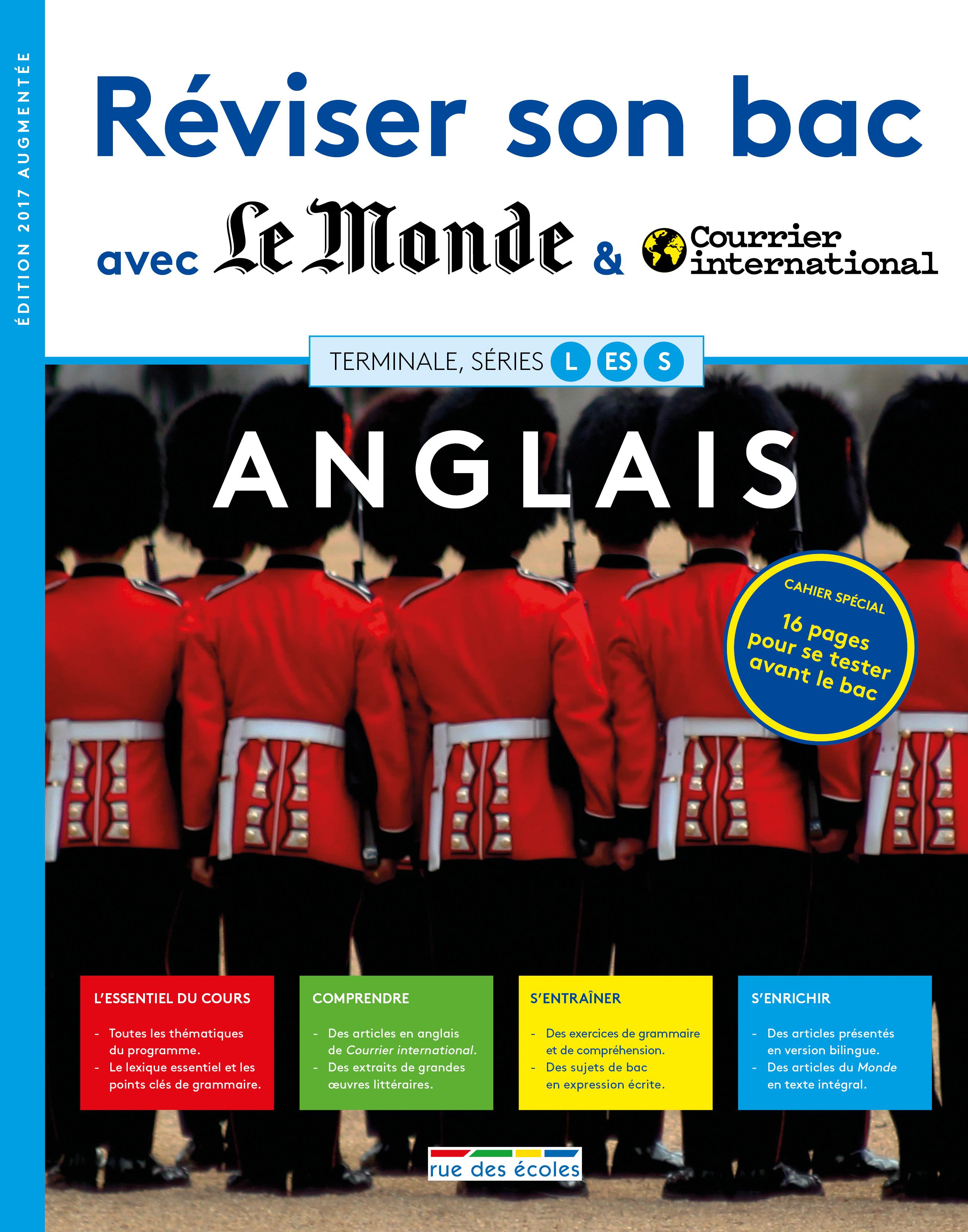 REVISER SON BAC AVEC LE MONDE ANGLAIS TERMINALE L ES S 2017 EDITION AUGMENTEE