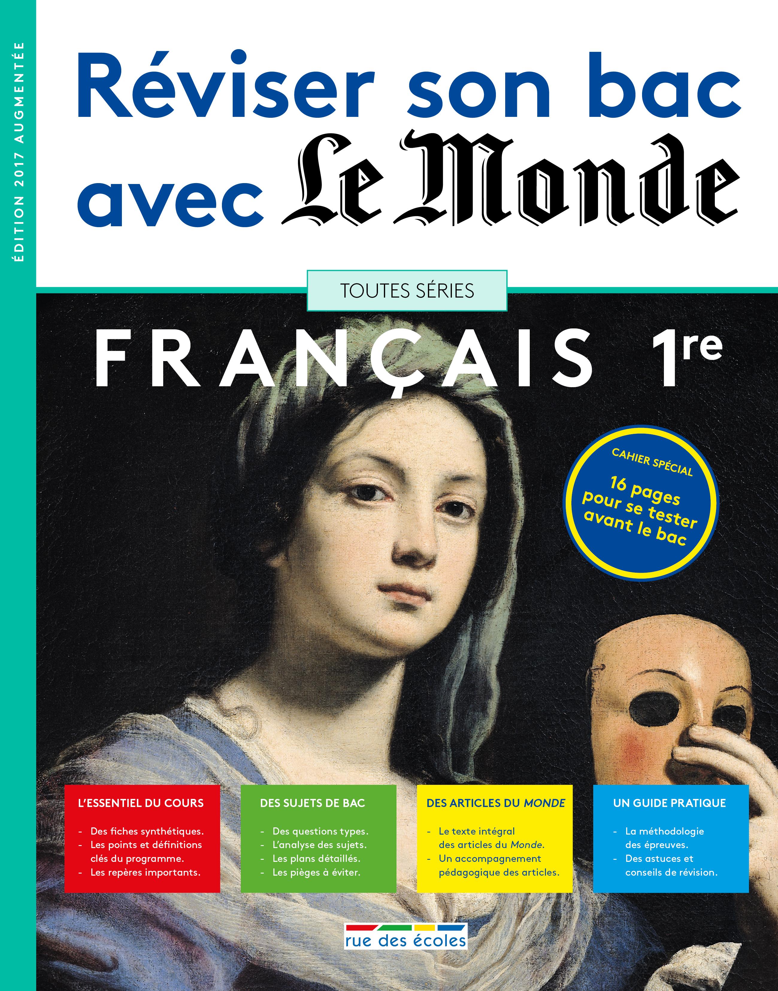 REVISER SON BAC AVEC LE MONDE FRANCAIS 1ERE TOUTES SERIES 2017 ED.AUMENTEE