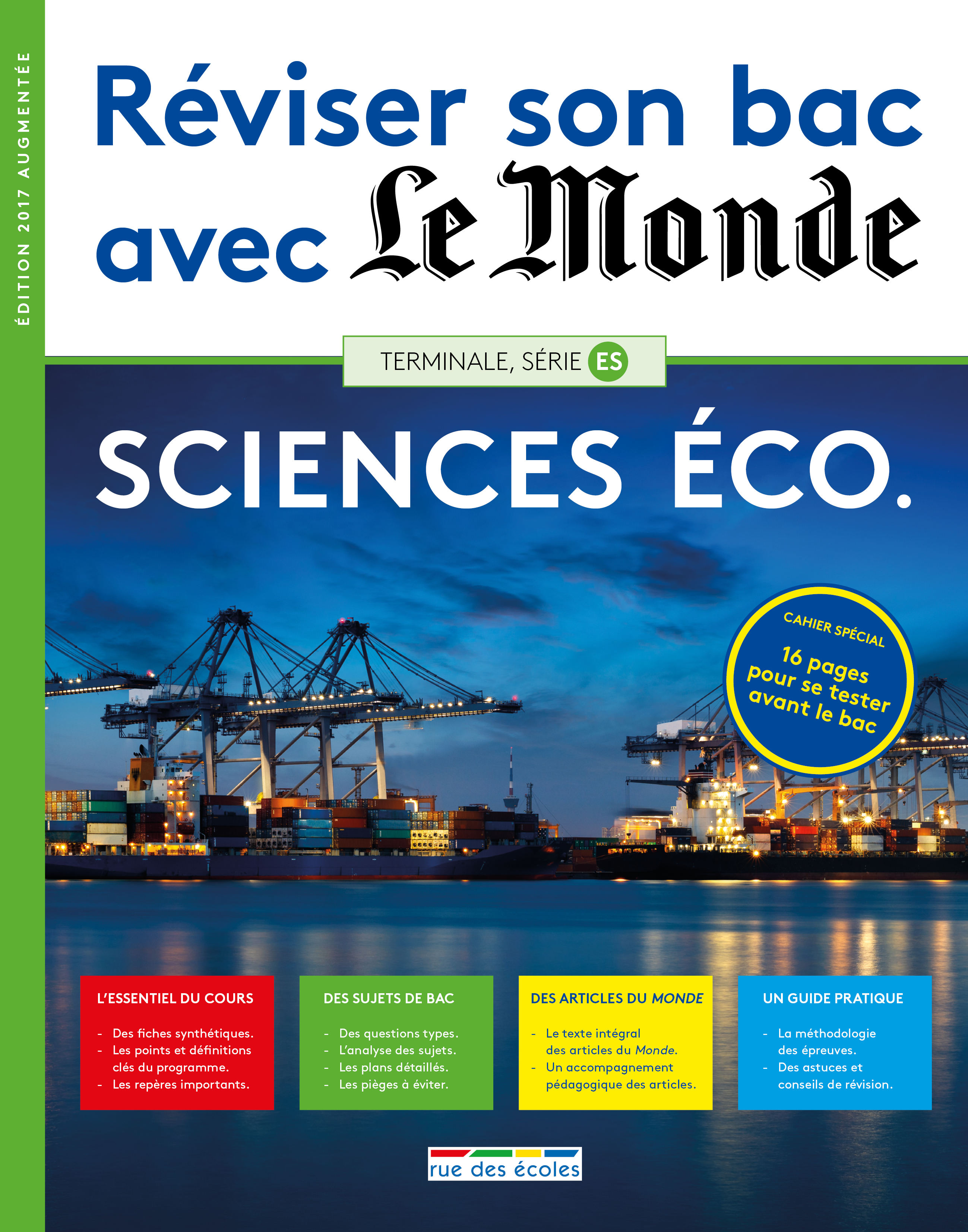 REVISER SON BAC AVEC LE MONDE SCIENCES ECO TERMINALE ES 2017 EDITION AUGMENTEE