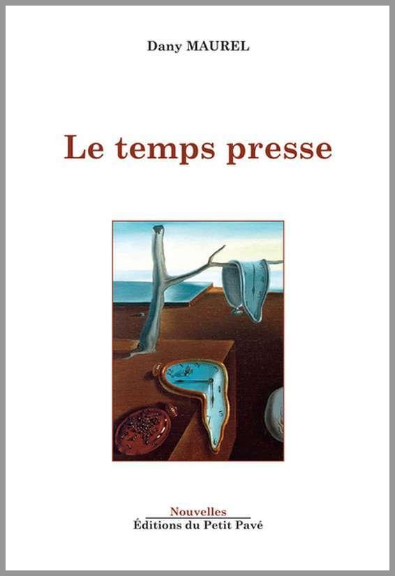 LE TEMPS PRESSE