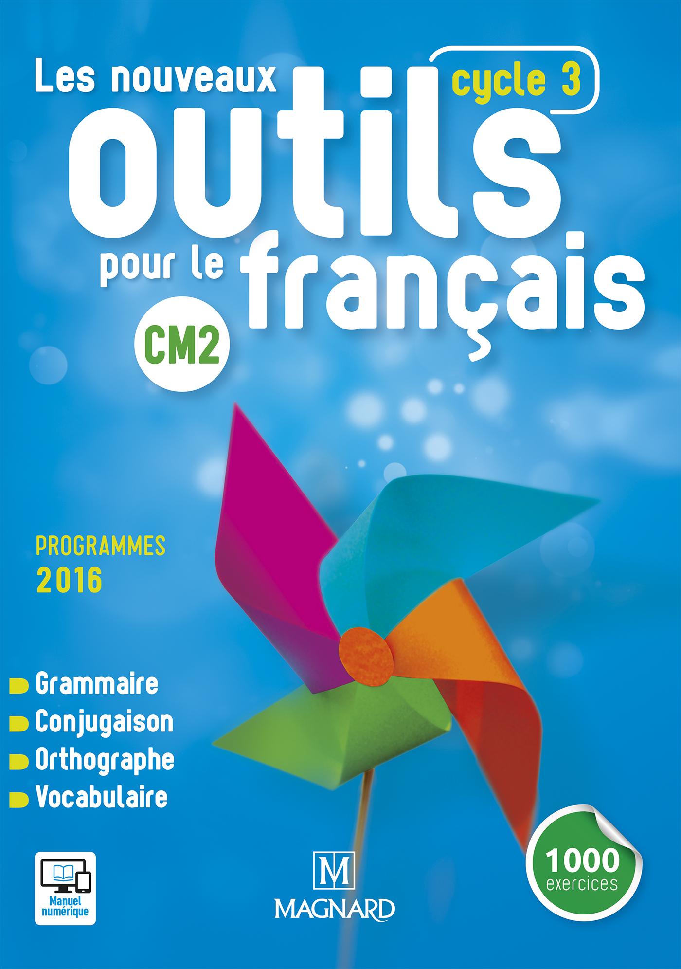 NOUVEAUX OUTILS POUR LE FRANCAIS CM2 ELEVE (LES)
