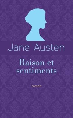 RAISON ET SENTIMENTS (ED. COLLECTOR)