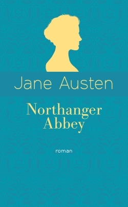NORTHANGER ABBEY (ED. COLLECTOR)