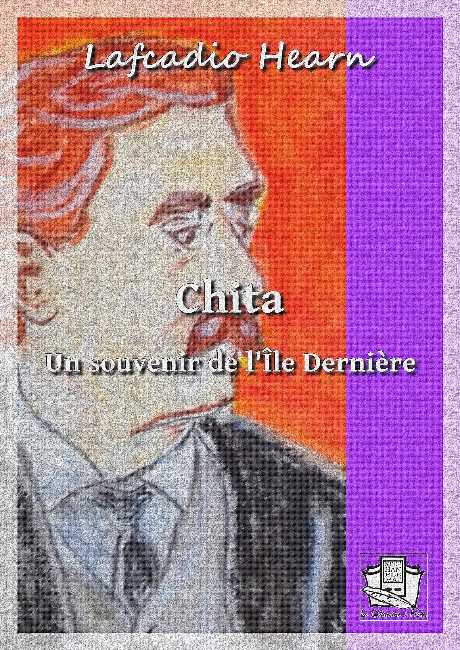 Chita, UN SOUVENIR DE L'ILE DERNIÈRE