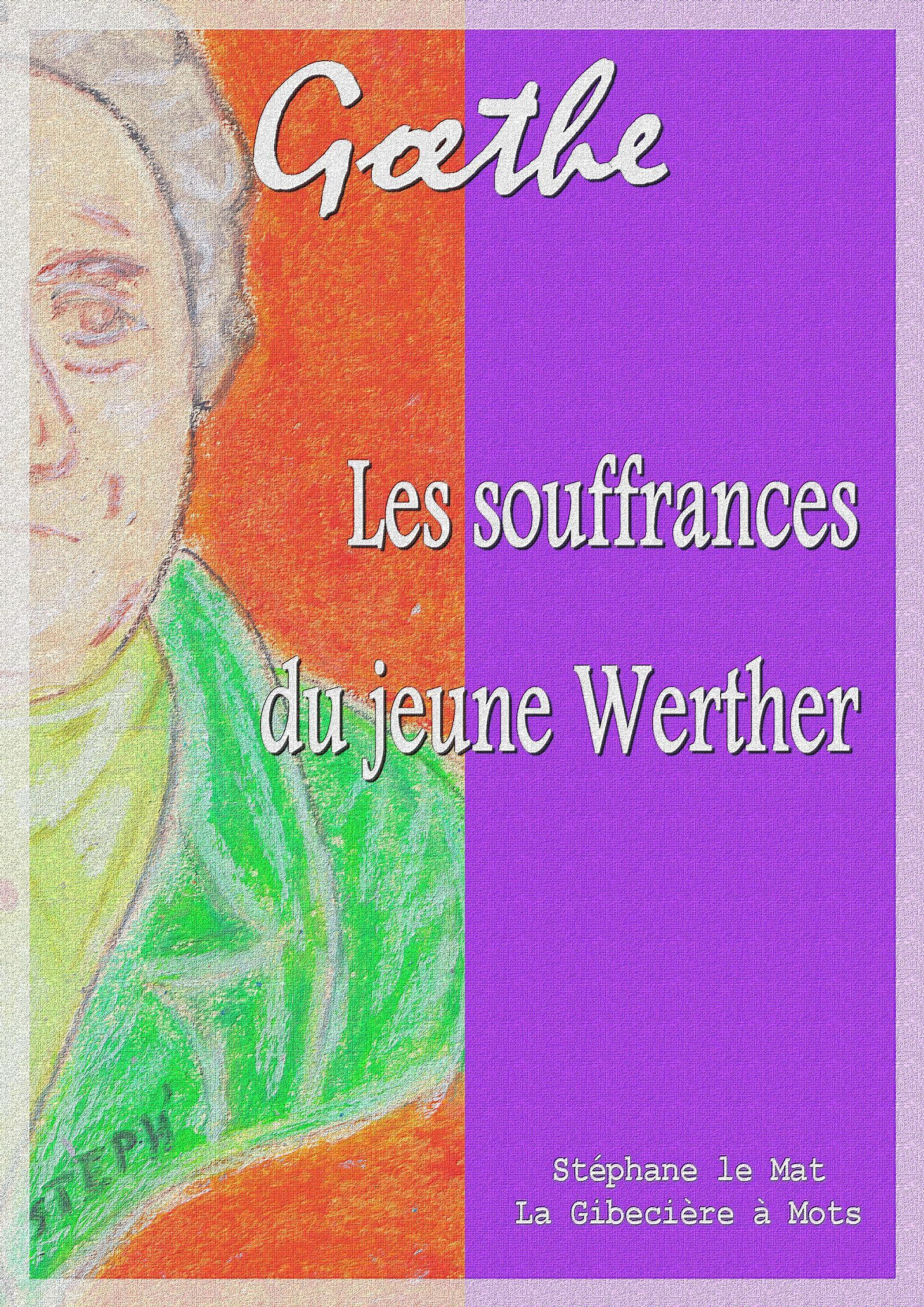 Les souffrances du jeune Werther