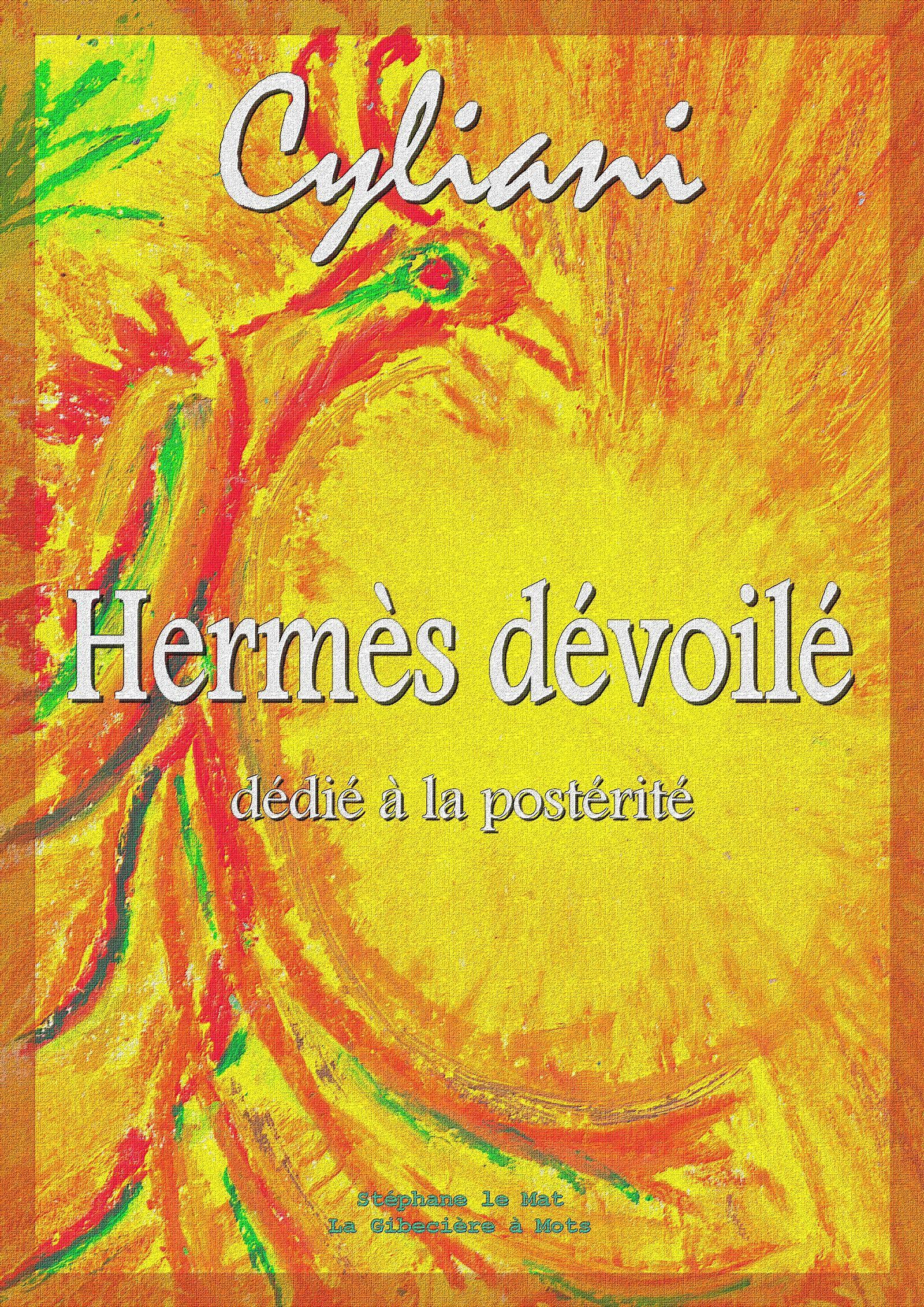 Hermès dévoilé