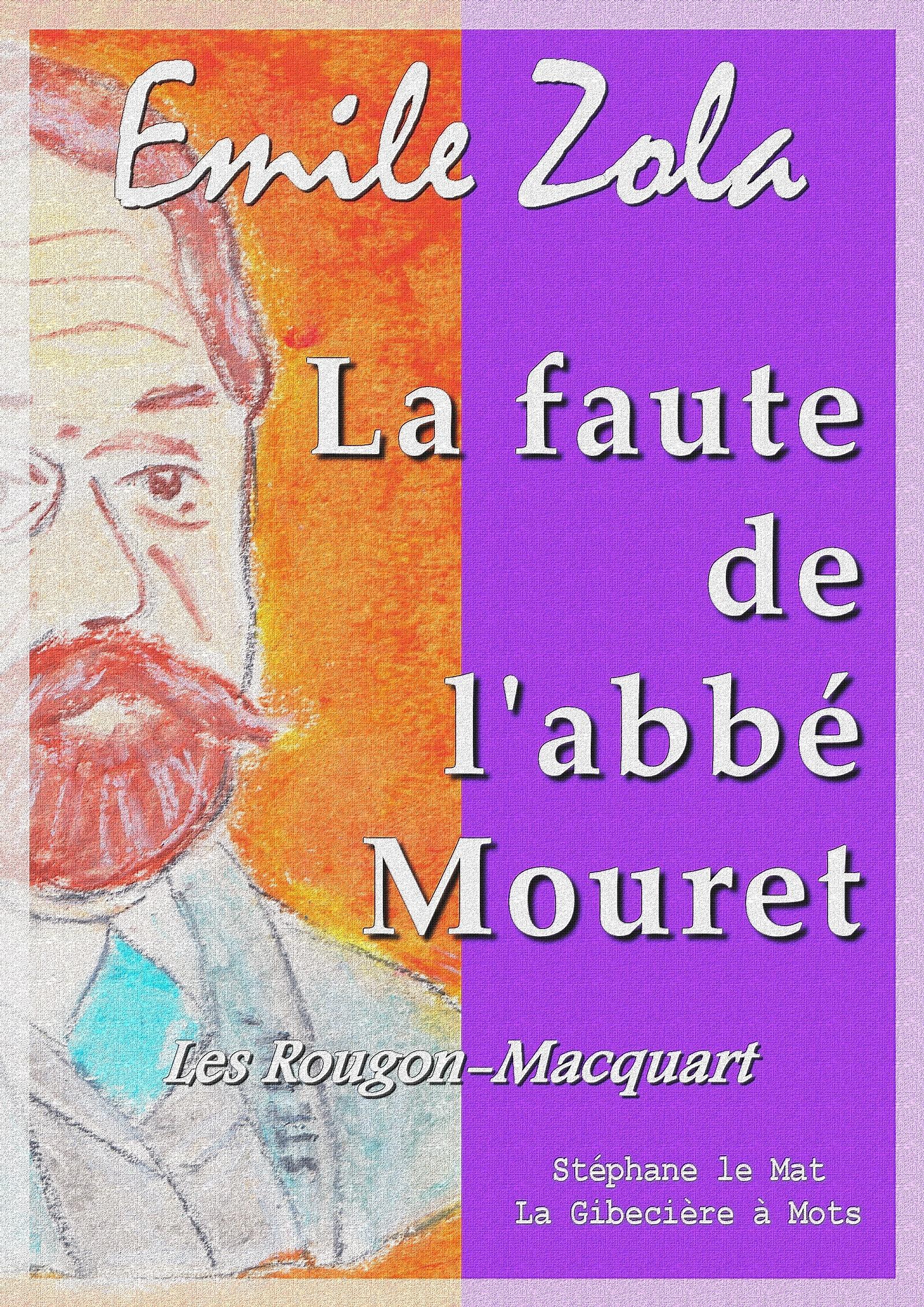 La faute de l'abbé Mouret, LES ROUGON-MACQUART 5/20