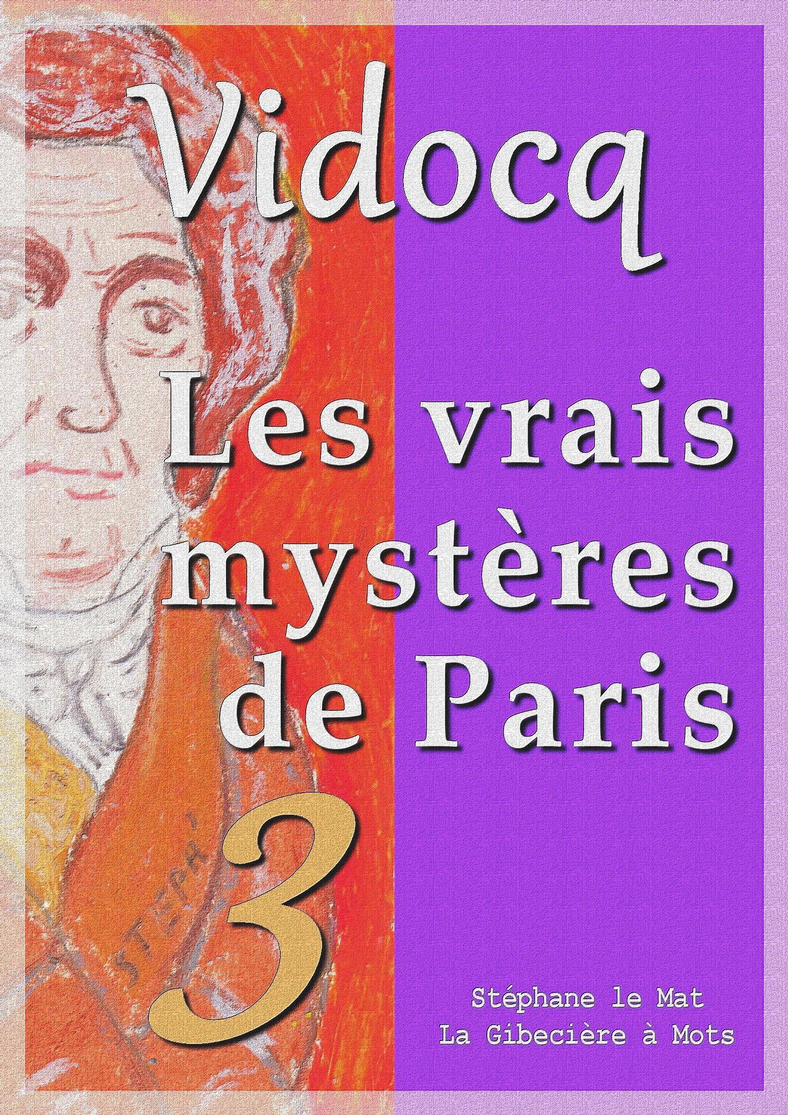 Les vrais mystères de Paris, TOME 3