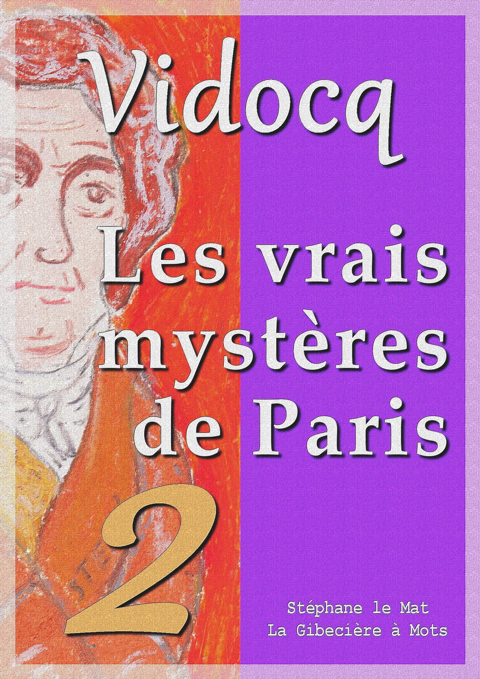 Les vrais mystères de Paris, TOME 2