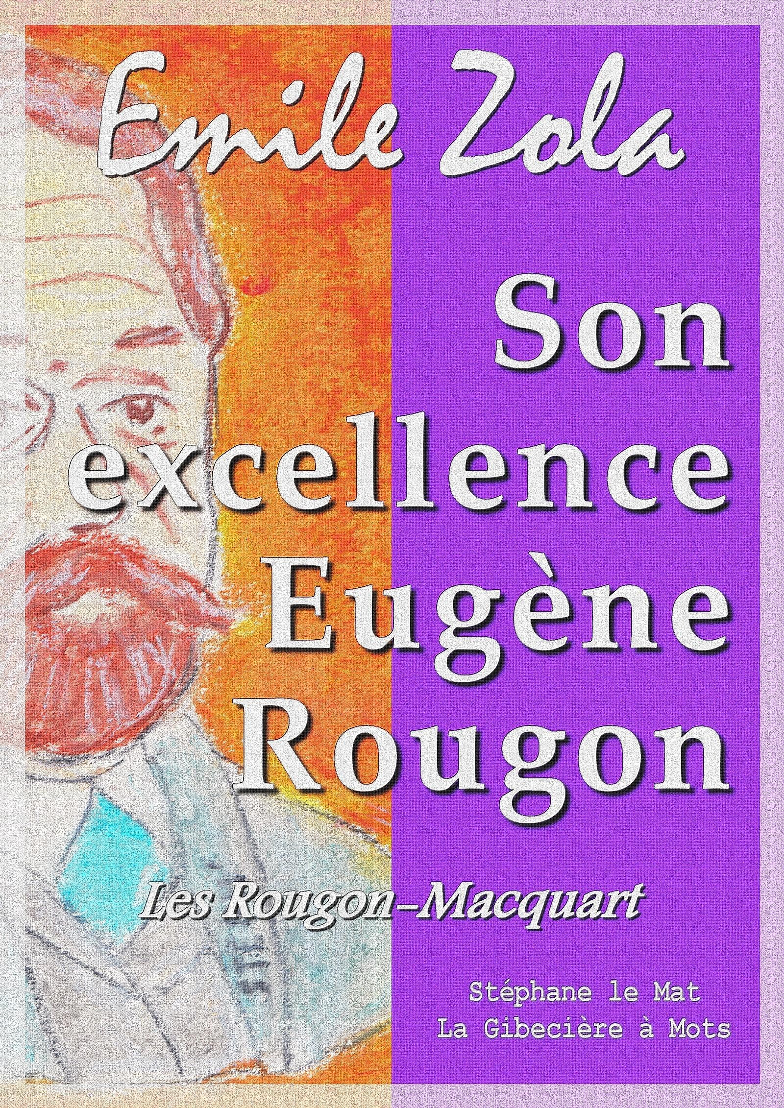 Son excellence Eugène Rougon, LES ROUGON-MACQUART 6/20
