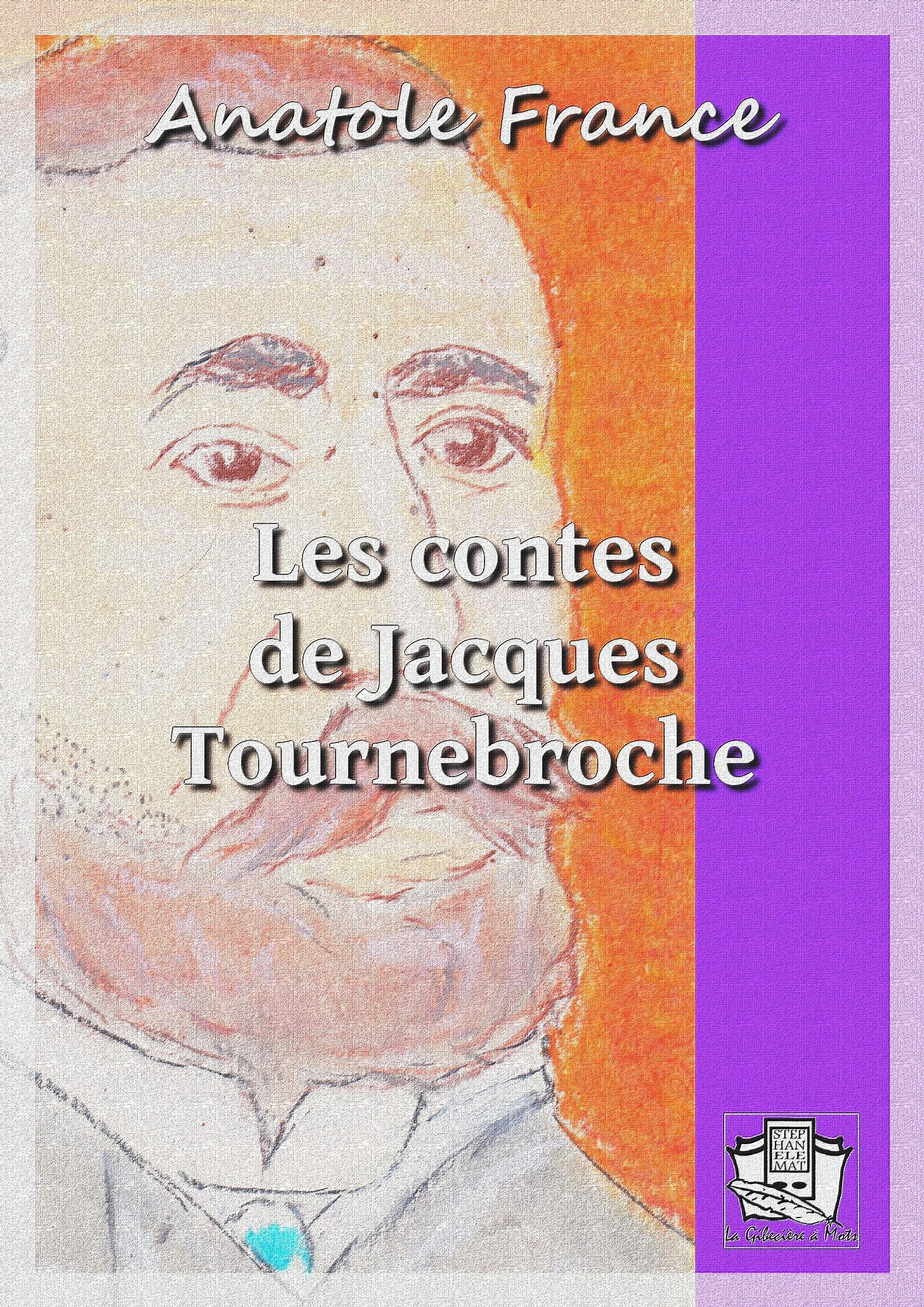 Les contes de Jacques Tournebroche