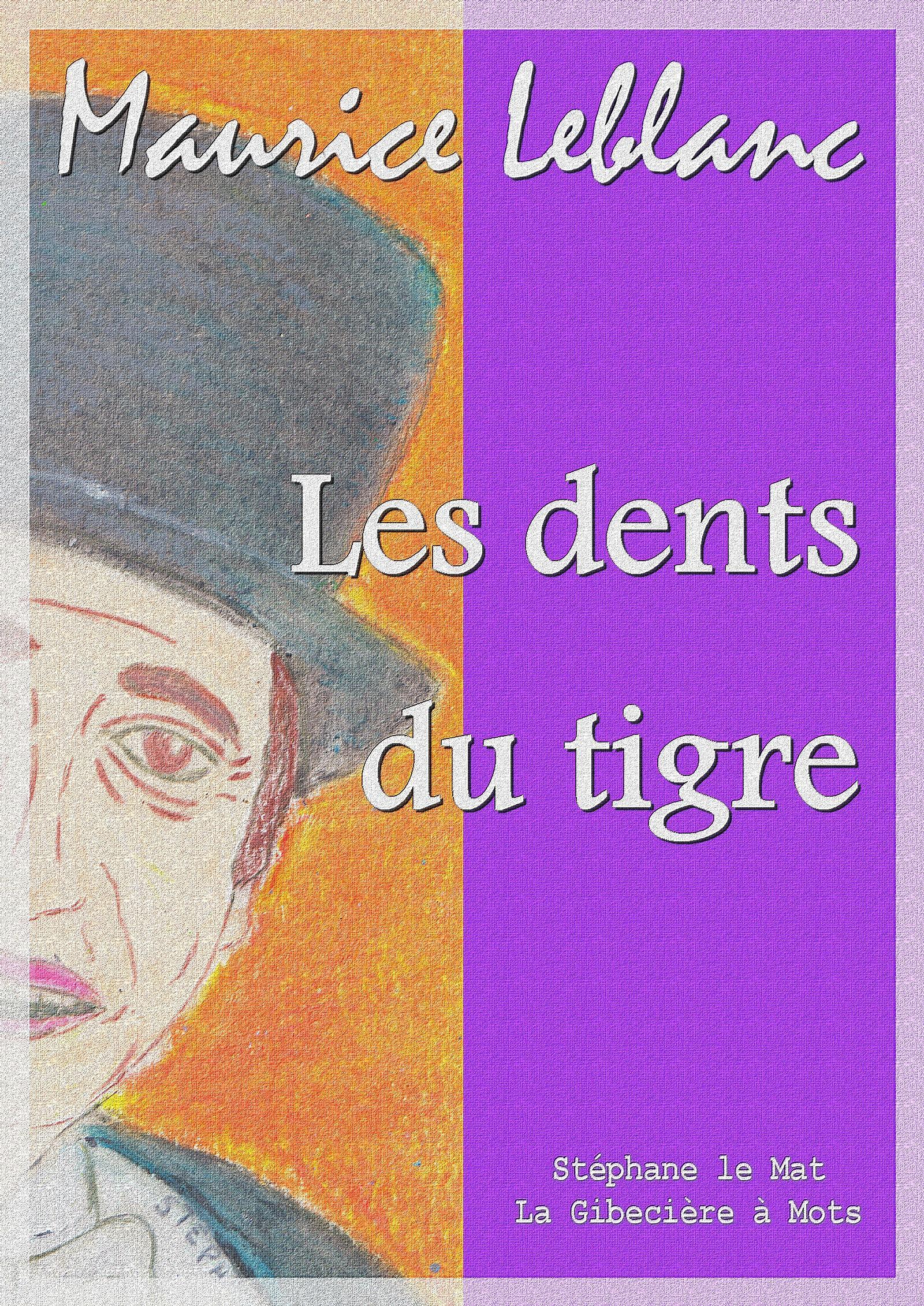 Les dents du tigre