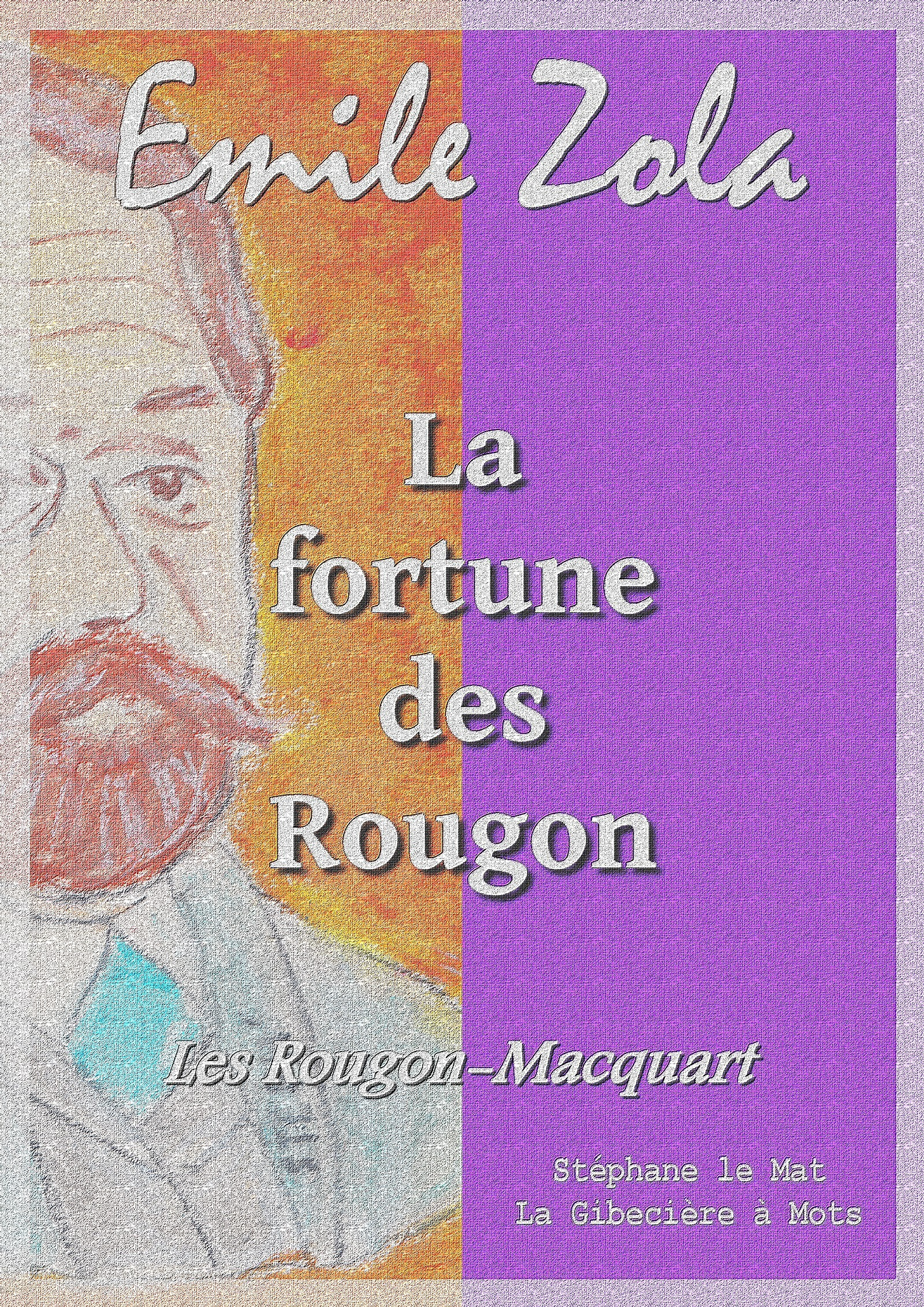 La fortune des Rougon, LES ROUGON-MACQUART 1/20
