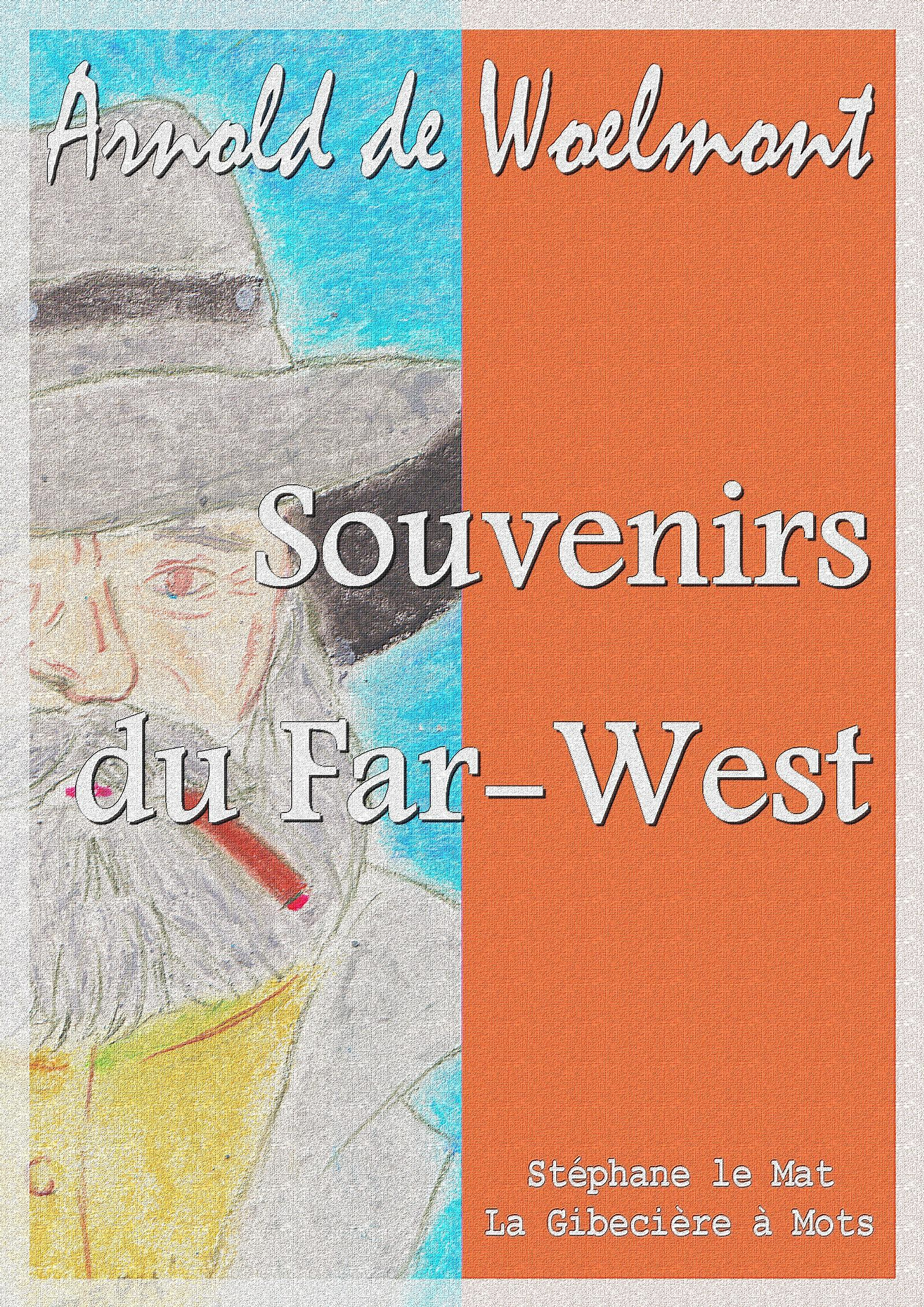 Souvenirs du Far-West