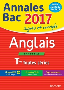 ANNALES BAC 2017 ANGLAIS TERM TOUTES SERIES