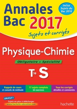 ANNALES BAC 2017 - PHYSIQUE CHIMIE TERM S