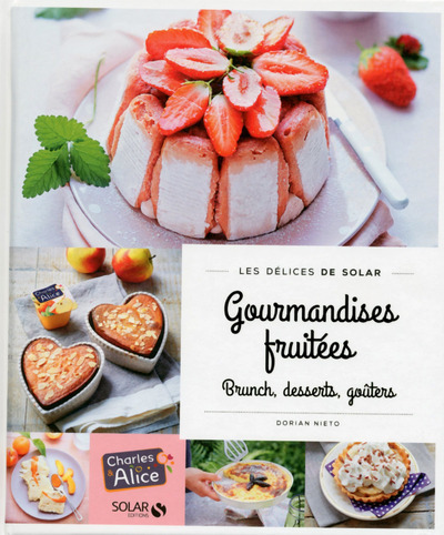 GOURMANDISES FRUITEES - LES DELICES DE SOLAR