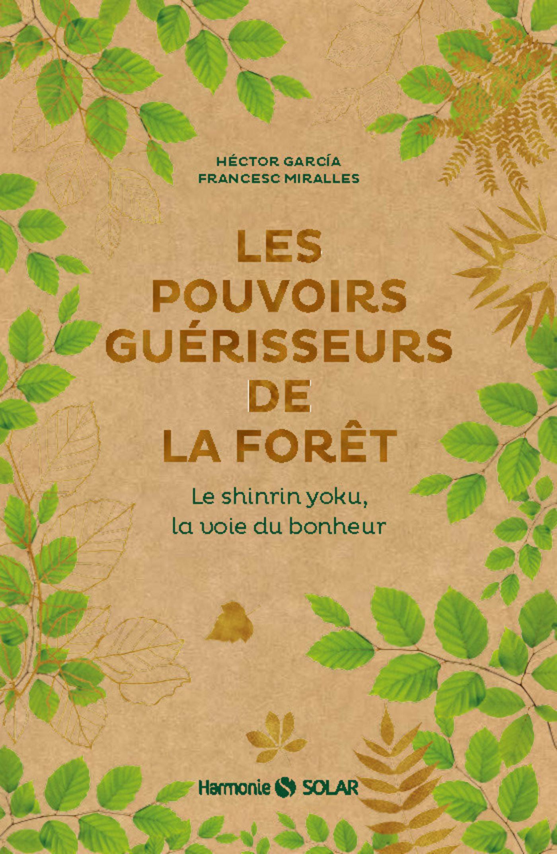 Les pouvoirs guérisseurs de la forêt