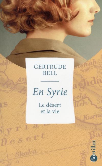 EN SYRIE, LE DESERT ET LA VIE