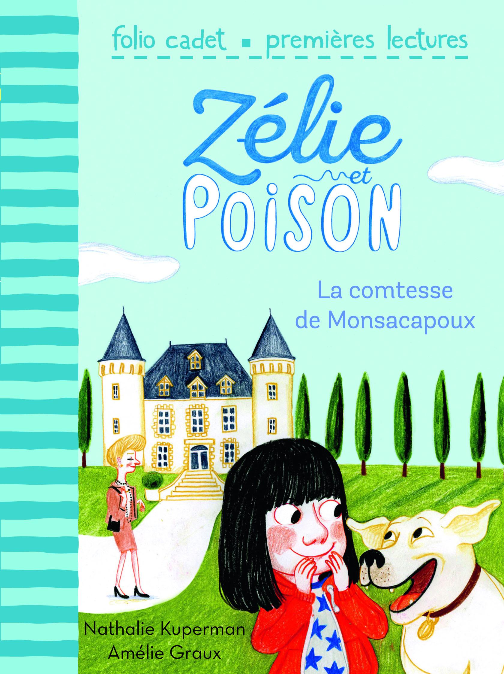 ZELIE ET POISON, 2 : LA COMTESSE DE MONSACAPOUX