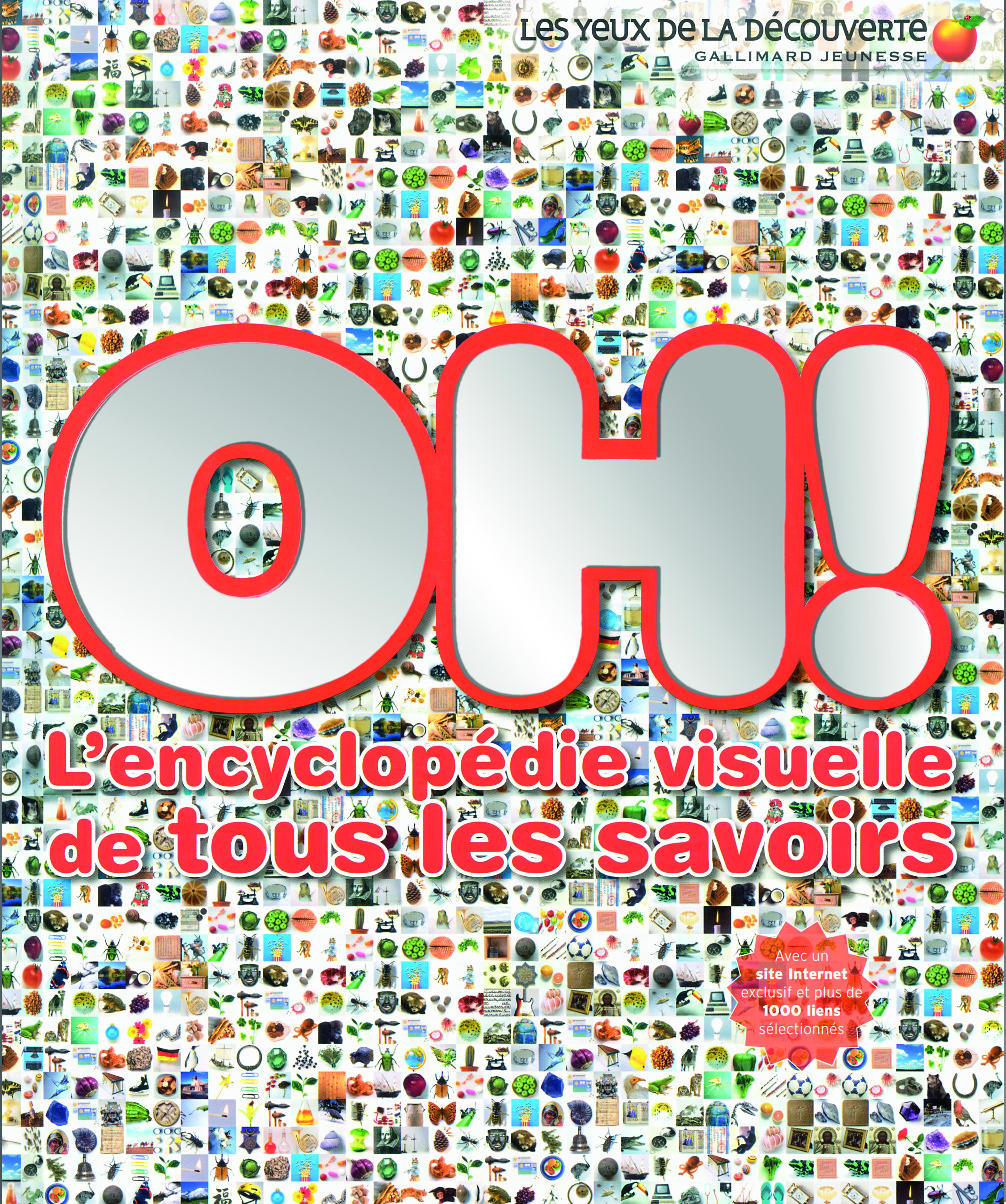 OH ! L'ENCYCLOPEDIE VISUELLE .. (L'ENCYCLOPEDIE VISUELLE DE TOU