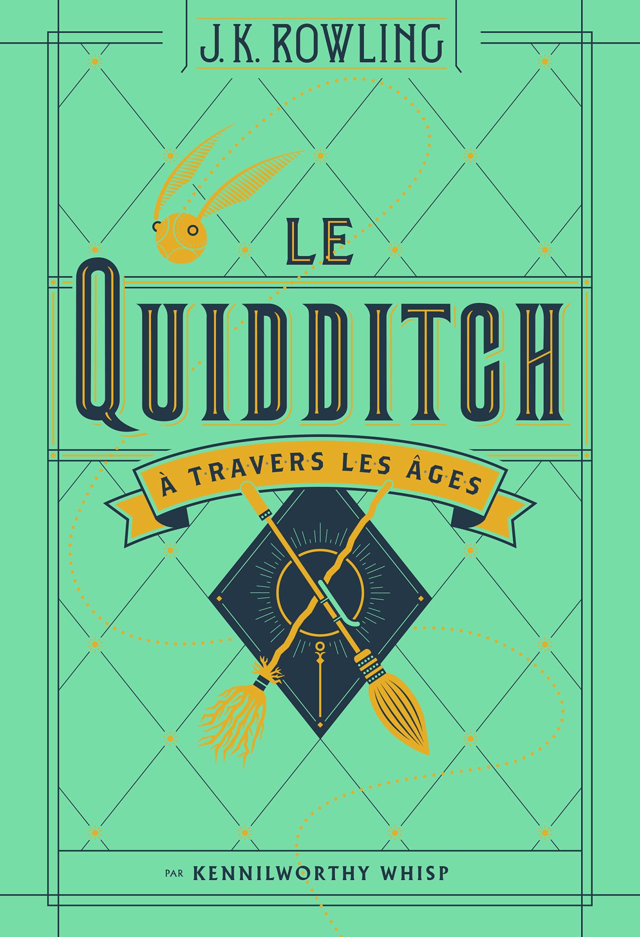 LE QUIDDITCH A TRAVERS LES AGES