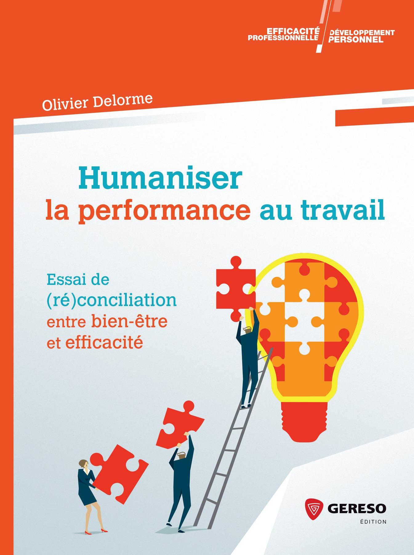 Humaniser la performance au travail