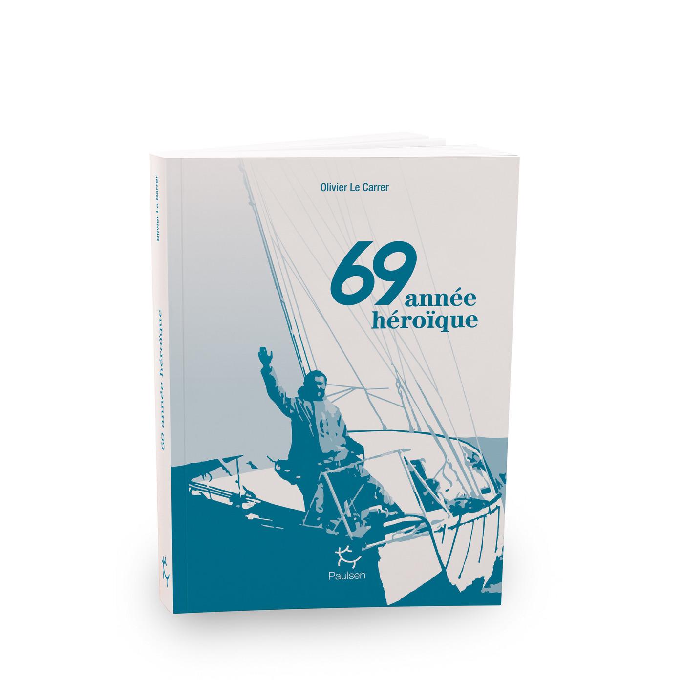 69 année héroïque