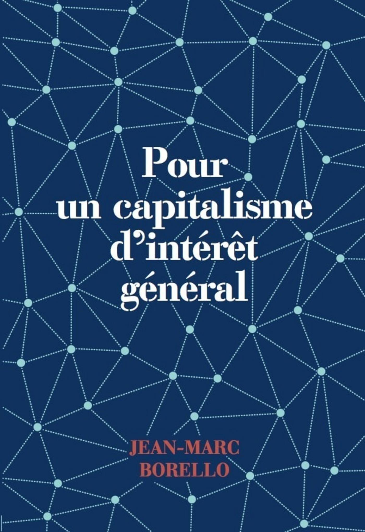 Pour un capitalisme d'intérêt général