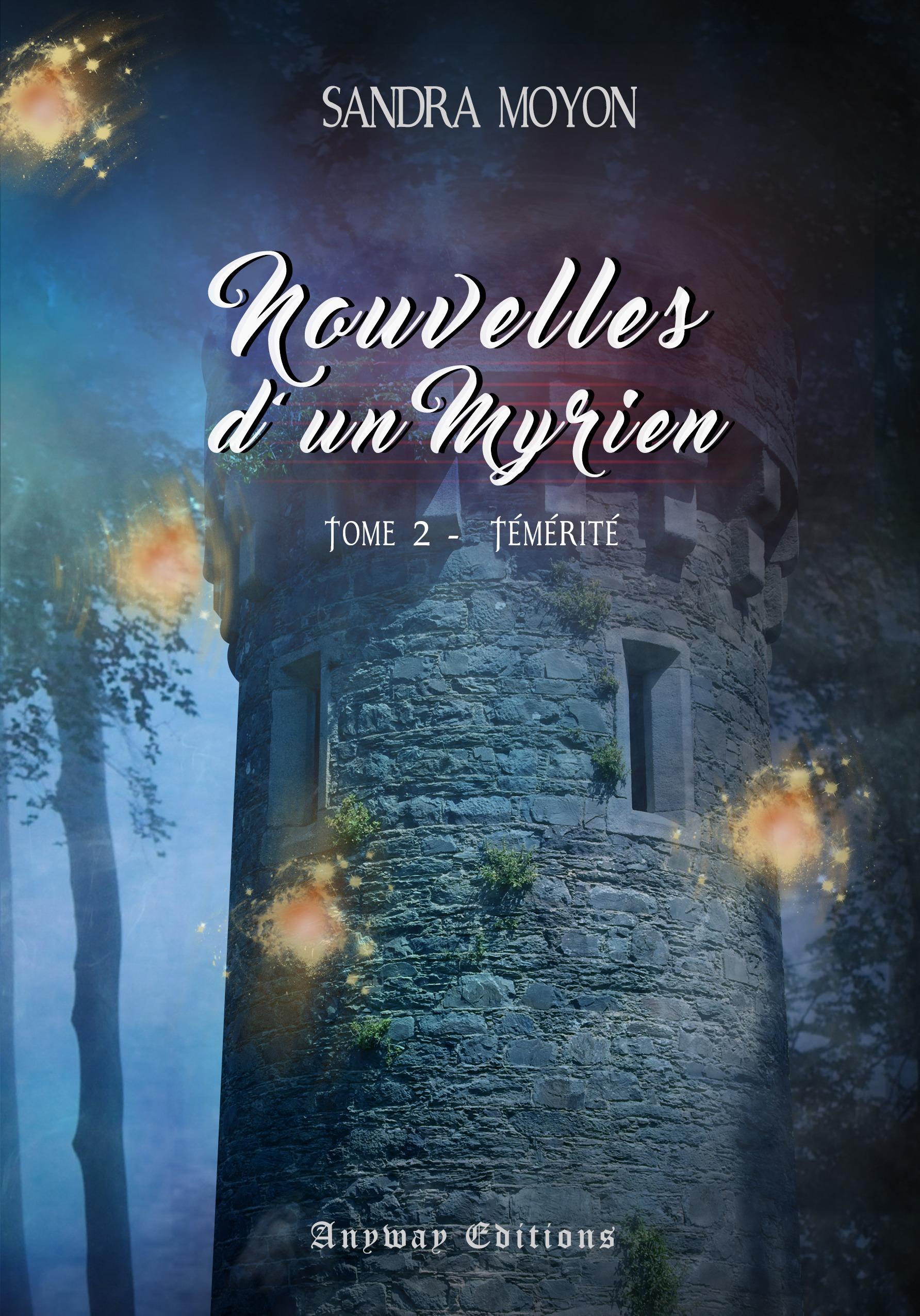 Témérité, NOUVELLES D'UN MYRIEN, TOME 2