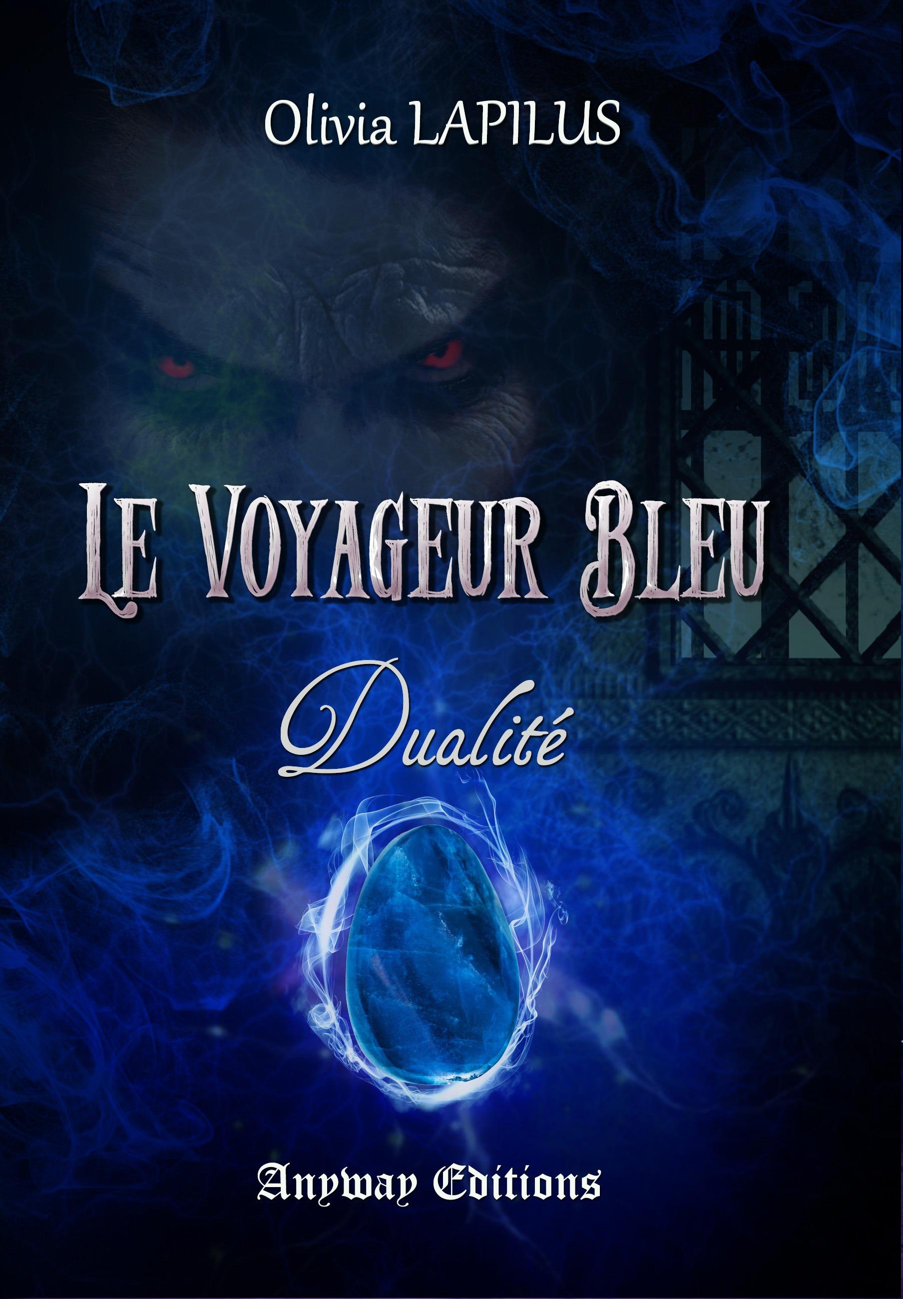Dualité, LE VOYAGEUR BLEU, TOME 2