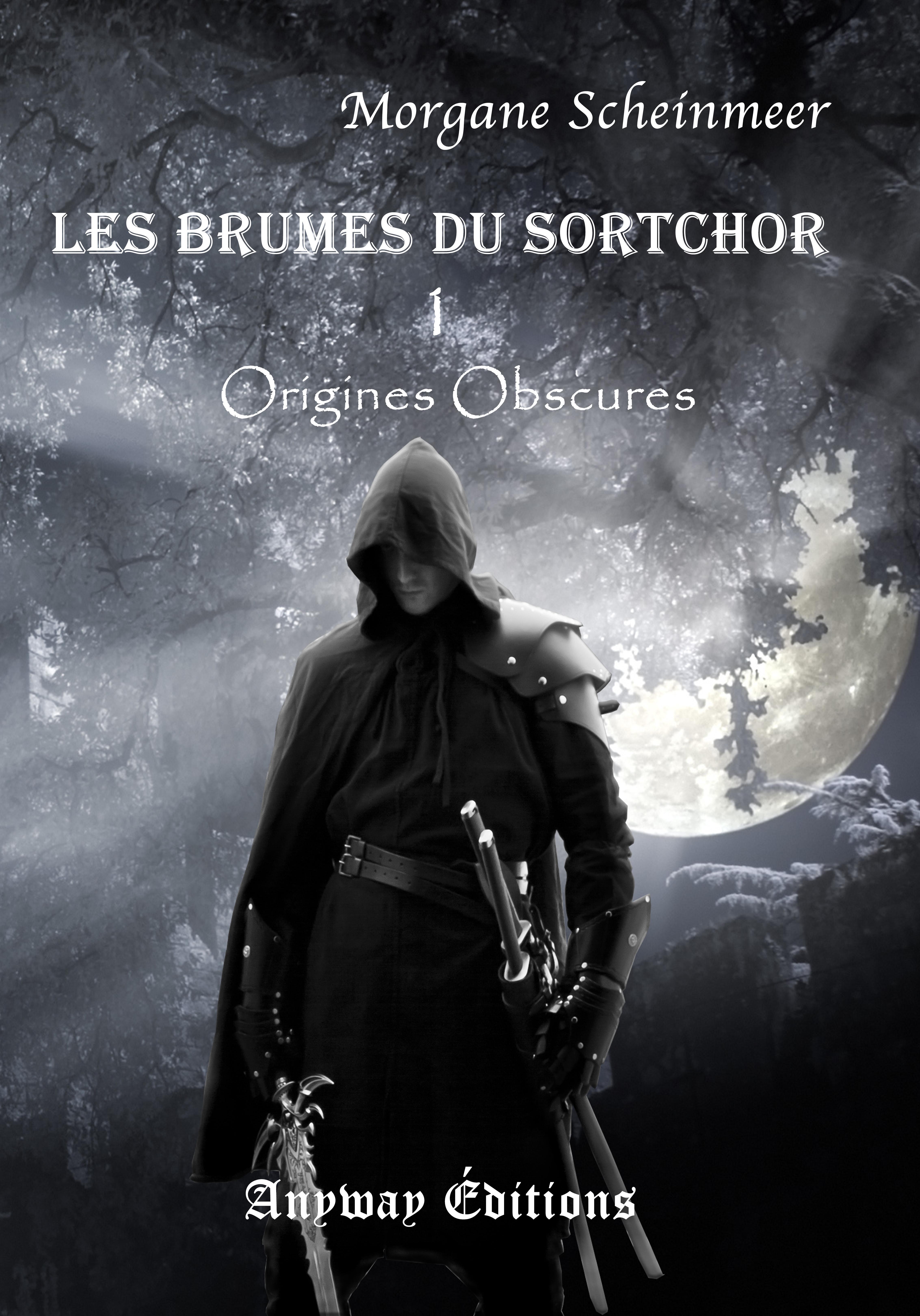 Origines Obscures, LES BRUMES DU SORTCHOR, TOME 1