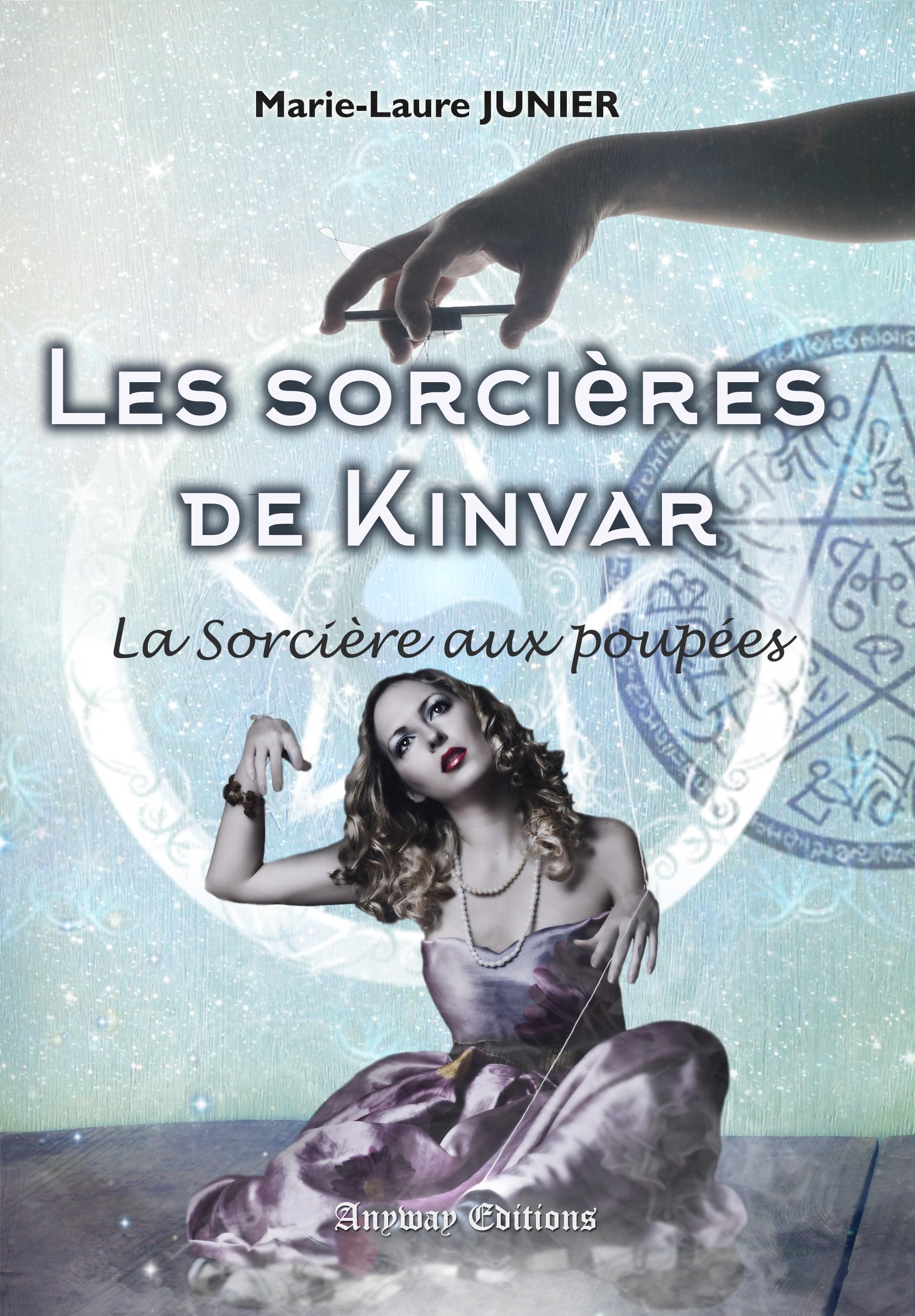 La Sorcière aux Poupées, LES SORCIÈRES DE KINVAR, TOME 1
