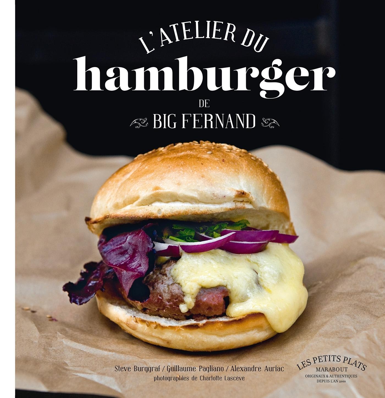 L ATELIER DU HAMBURGER DE BIG FERNAND