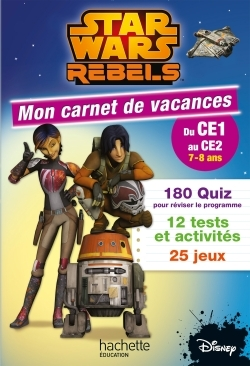 STAR WARS REBELS MON CARNET DU CE1 AU CE2