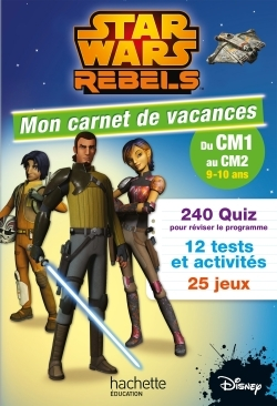 STAR WARS REBELS MON CARNET DU CM1 AU CM2