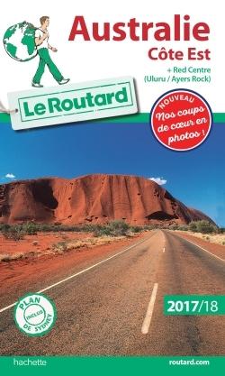 GUIDE DU ROUTARD AUSTRALIE COTE EST 2017/18