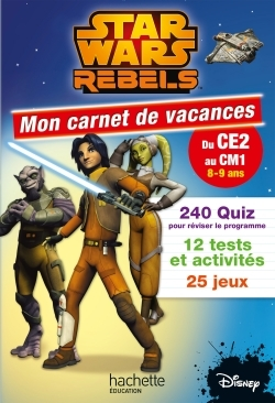 STAR WARS REBELS MON CARNET DU CE2 AU CM1