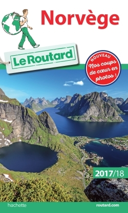 GUIDE DU ROUTARD NORVEGE 2017/18