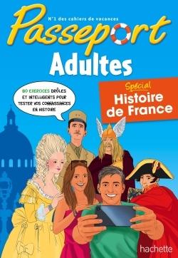 PASSEPORT ADULTES HISTOIRE DE FRANCE