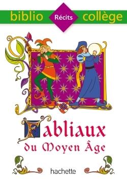 BIBLIOCOLLEGE - FABLIAUX DU MOYEN AGE