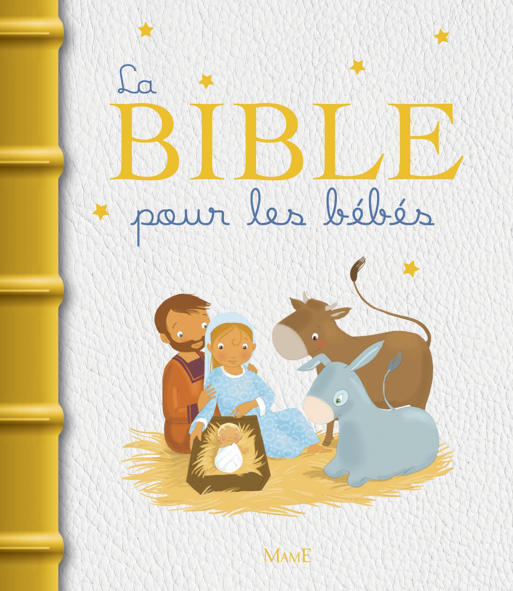 LA BIBLE POUR LES BEBES