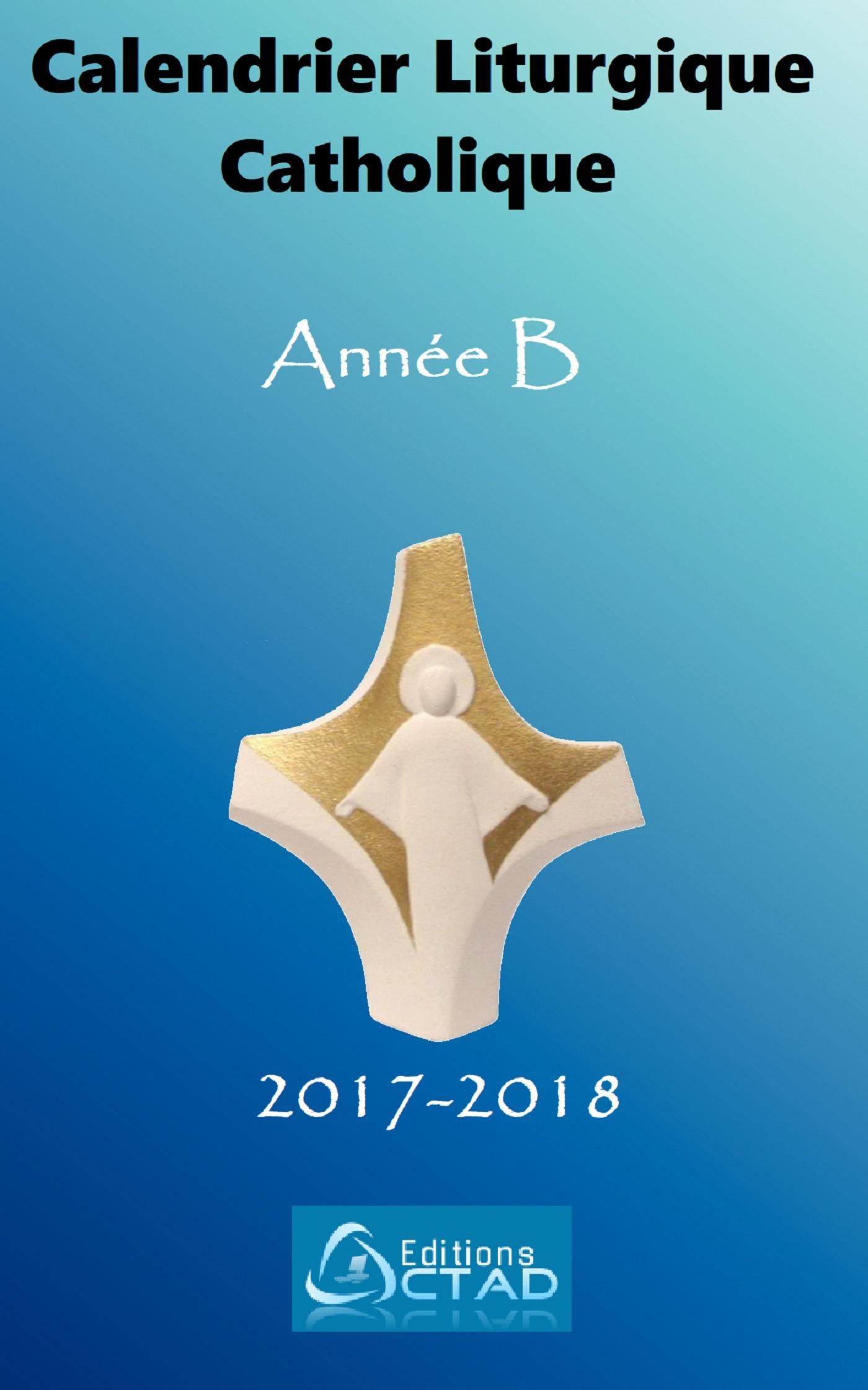 Calendrier liturgique catholique 2017-2018 (Année B)