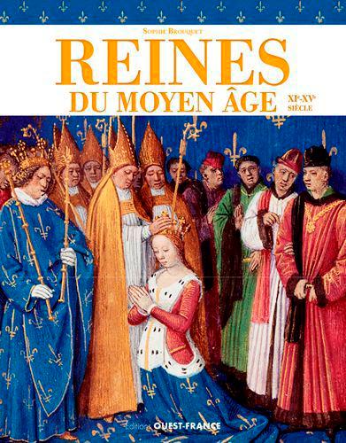 REINES DU MOYEN AGE XI-XVE SIECLE