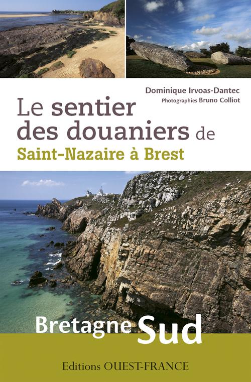 SENTIER DES DOUANIERS BRETAGNE SUD (LE)