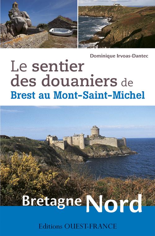 SENTIER DES DOUANIERS BRETAGNE NORD (LE)
