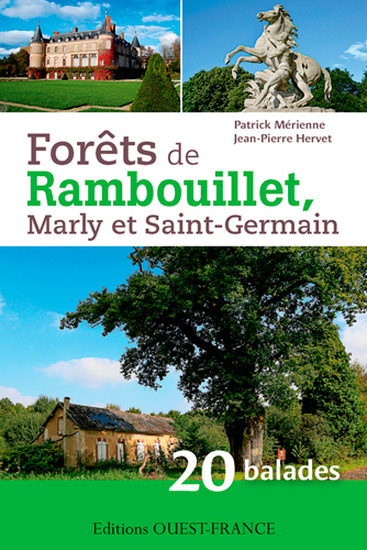 FORETS DE RAMBOUILLET - 20 BALADES