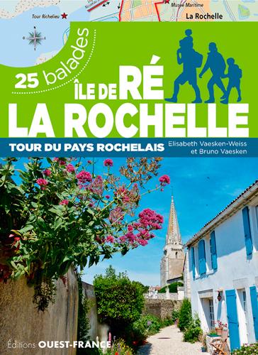 ILE DE RE - LA ROCHELLE - 25 BALADES